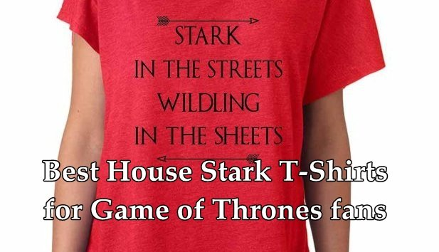Best Game of Thrones T-Shirts for House Stark Fans